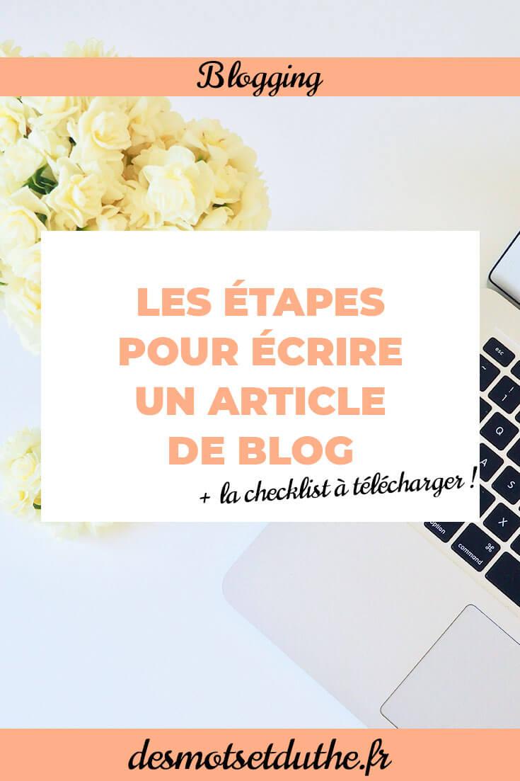 Comment écrire un article de blog ? - Des Mots et Du Thé
