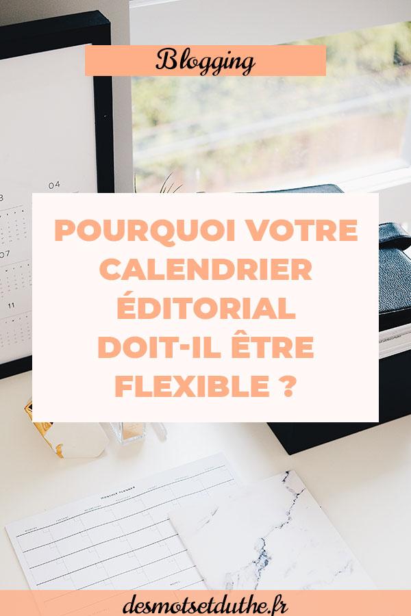 Astuce blogging : un calendrier éditorial flexible