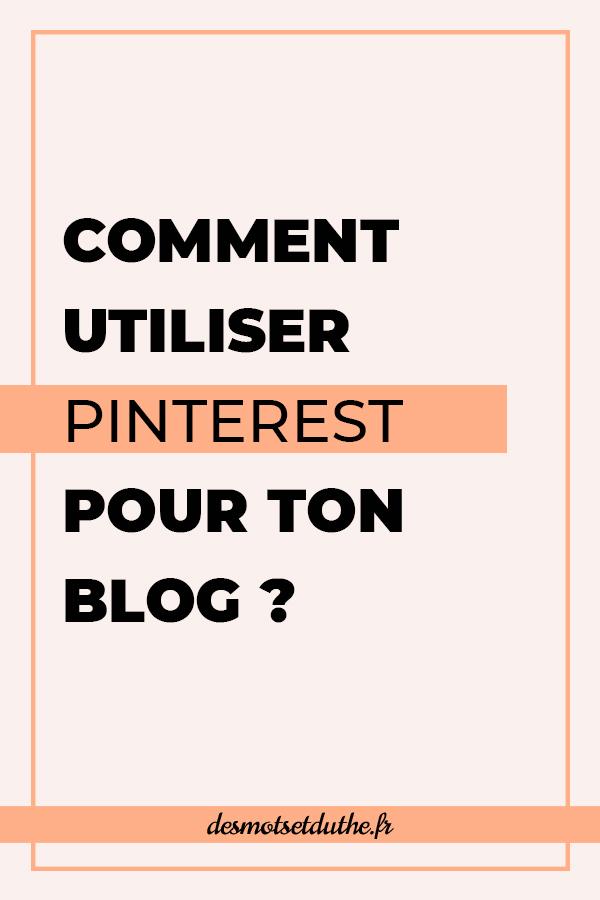 """Texte sur fond orange """"Comment utiliser Pinterest pour ton blog ?"""""""