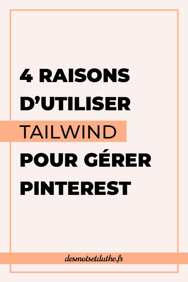 4 raisons d'utiliser Tailwind pour gérer Pinterest.