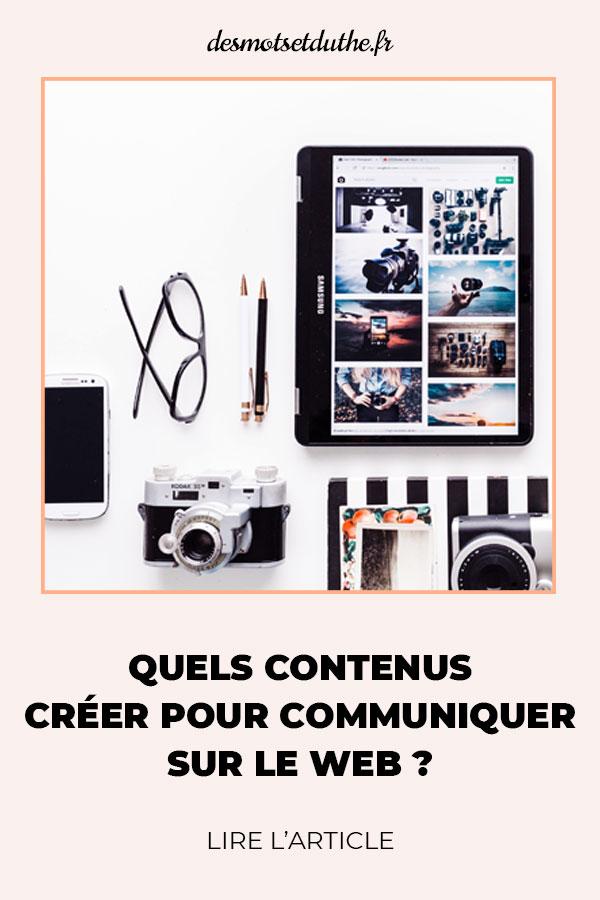 Quels contenus créer pour communiquer sur le web ?