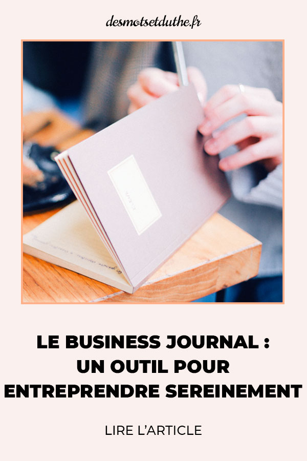 Le business journal : un outil pour entreprendre sereinement