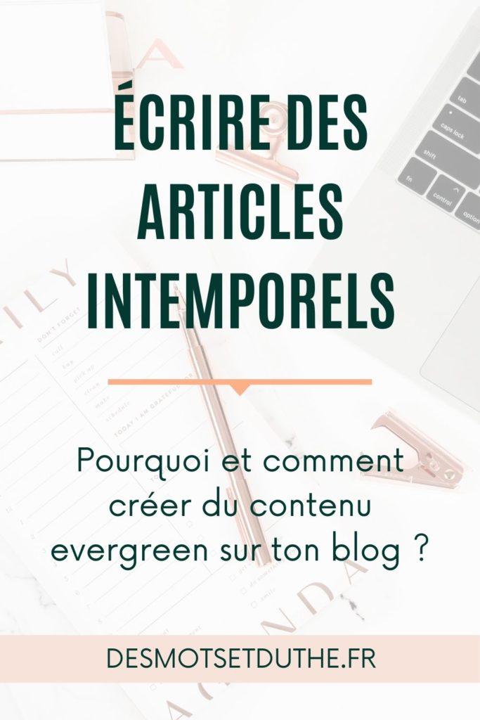 Écrire des articles intemporels sur son blog