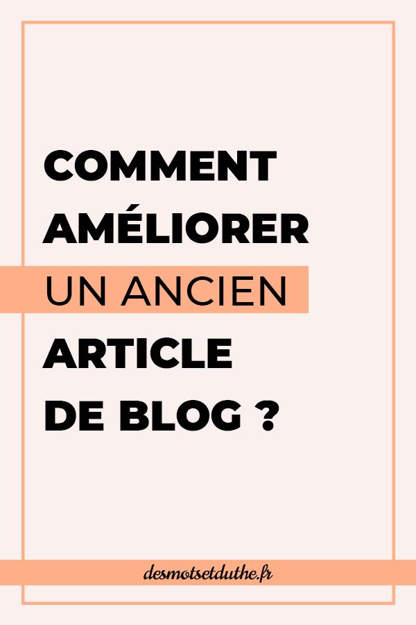 Retravailler ses anciens contenus : comment améliorer un article de blog ?