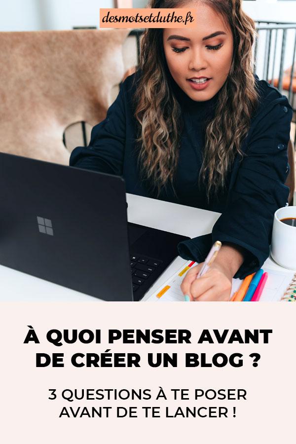 À quoi penser avant de créer un blog ?
