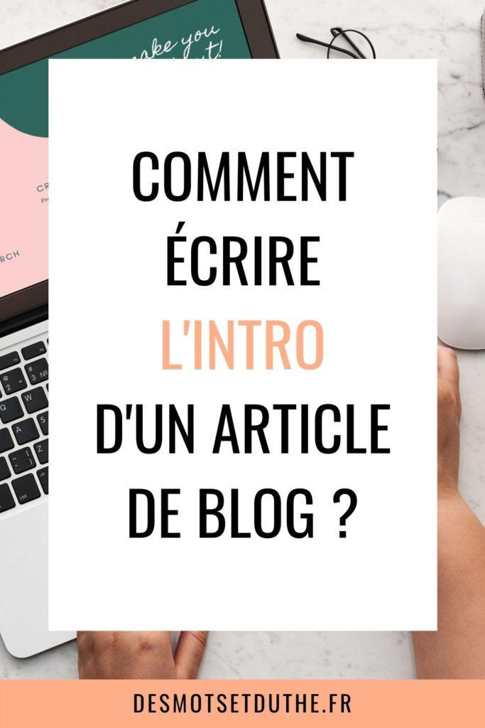 Comment écrire l'intro d'un article de blog ?