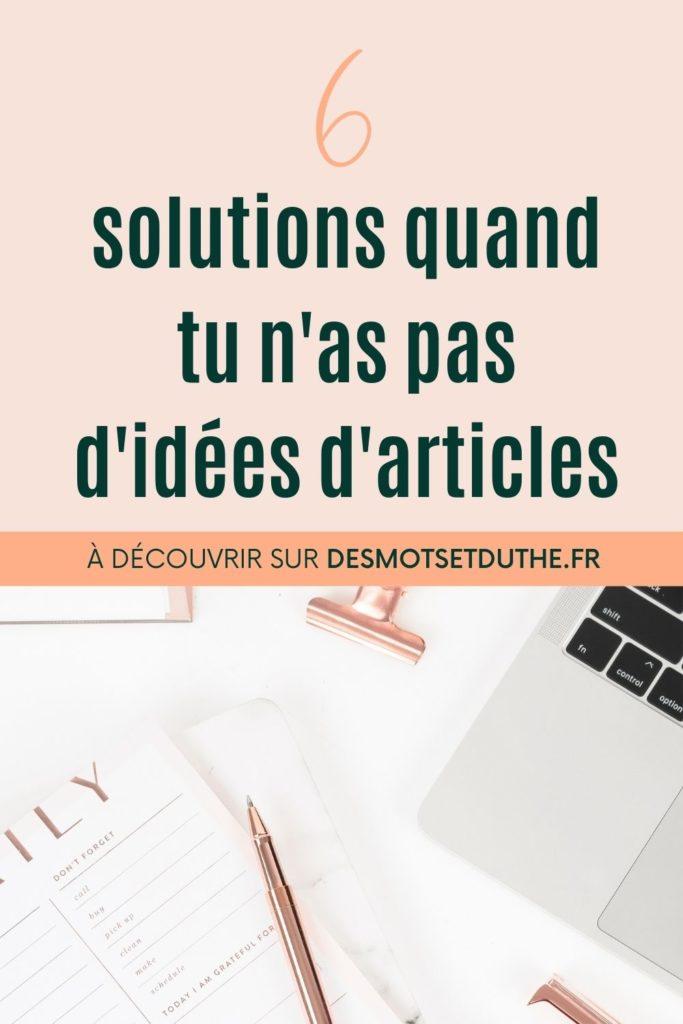 6 solutions quand tu n'as pas d'idées d'articles de blog