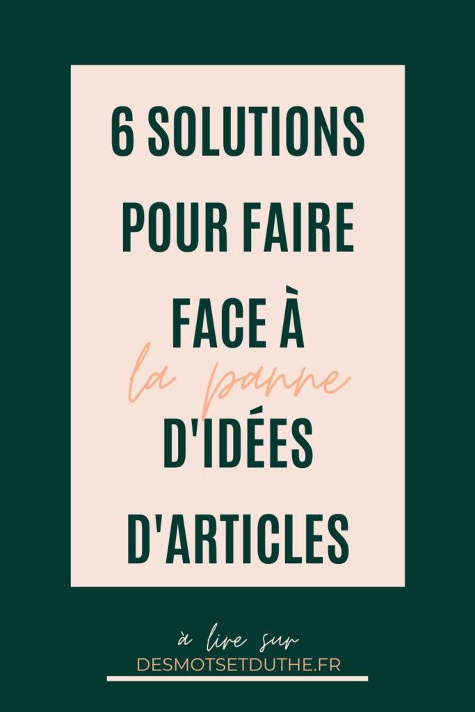6 solutions pour faire face à la panne d'idées d'articles de blog