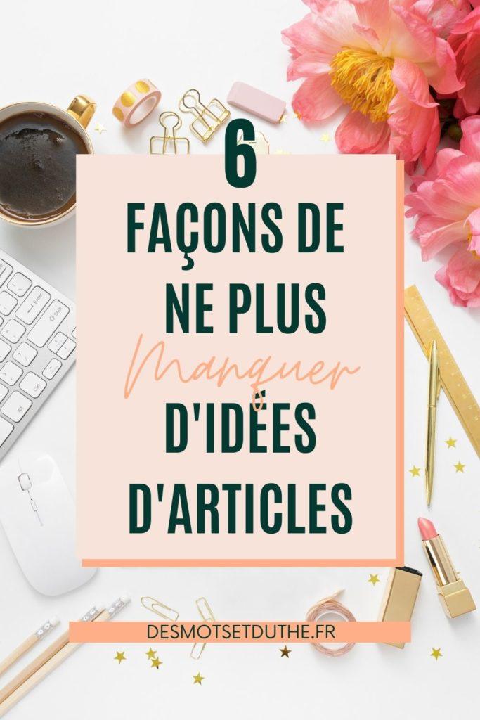 Idées d'articles de blog : 6 solutions pour ne manquer d'inspiration