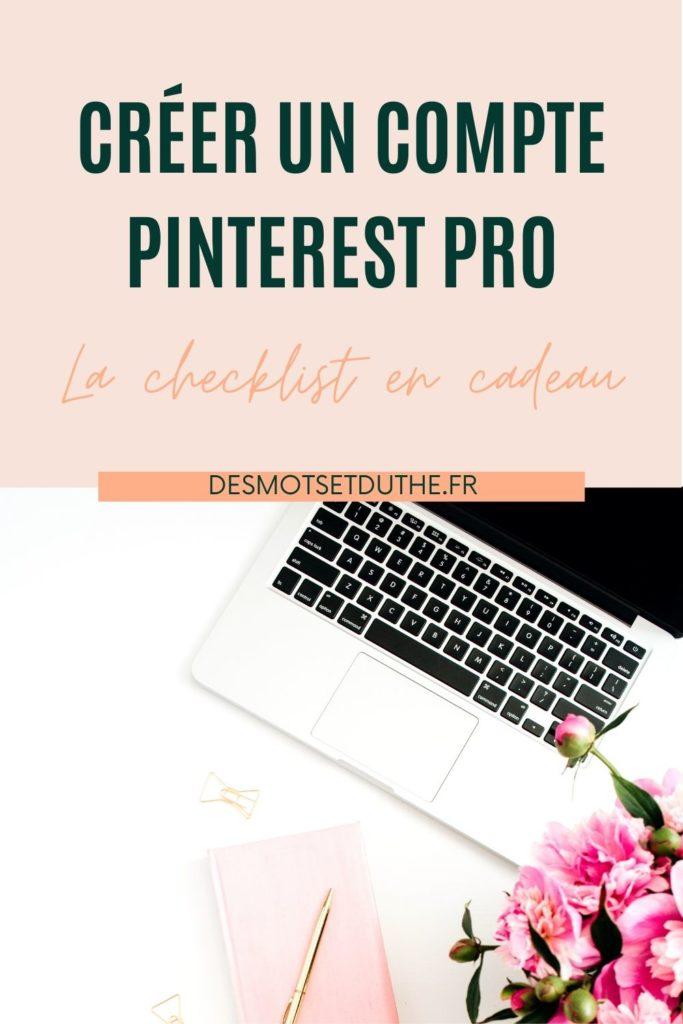 Créer un compte Pinterest pro : conseils et checklist