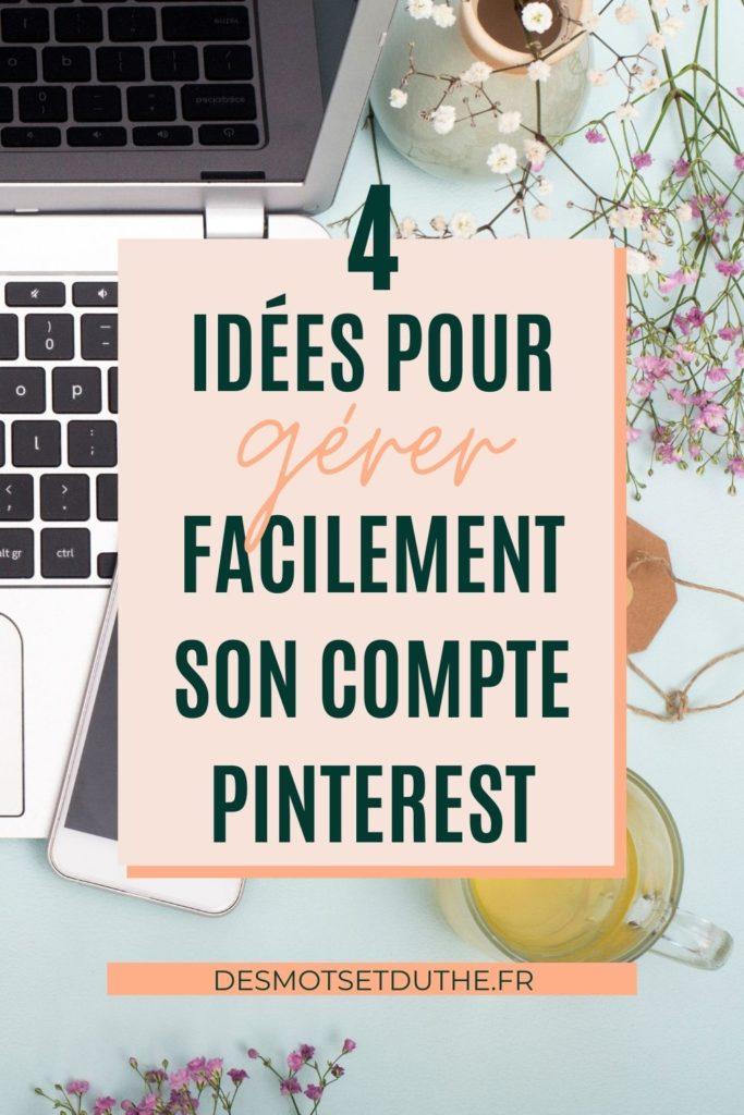 4 idées pour gérer facilement son compte Pinterest