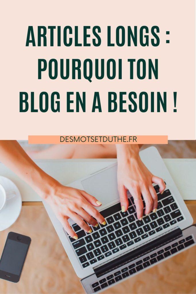 Article long : pourquoi ton blog en a besoin