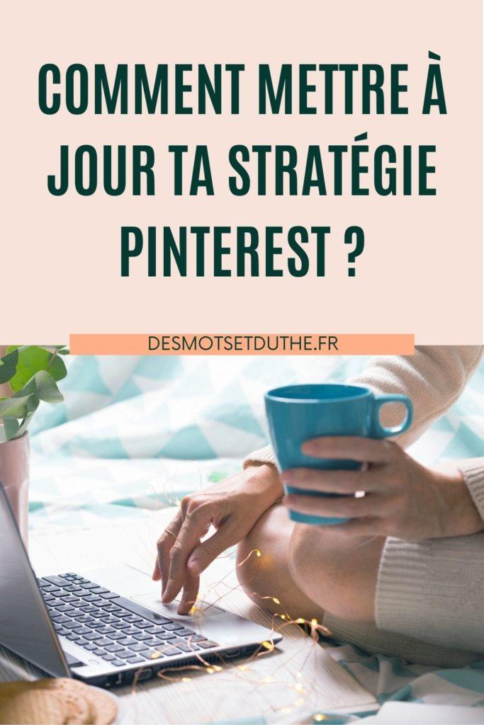 Comment mettre à jour une stratégie marketing Pinterest ?