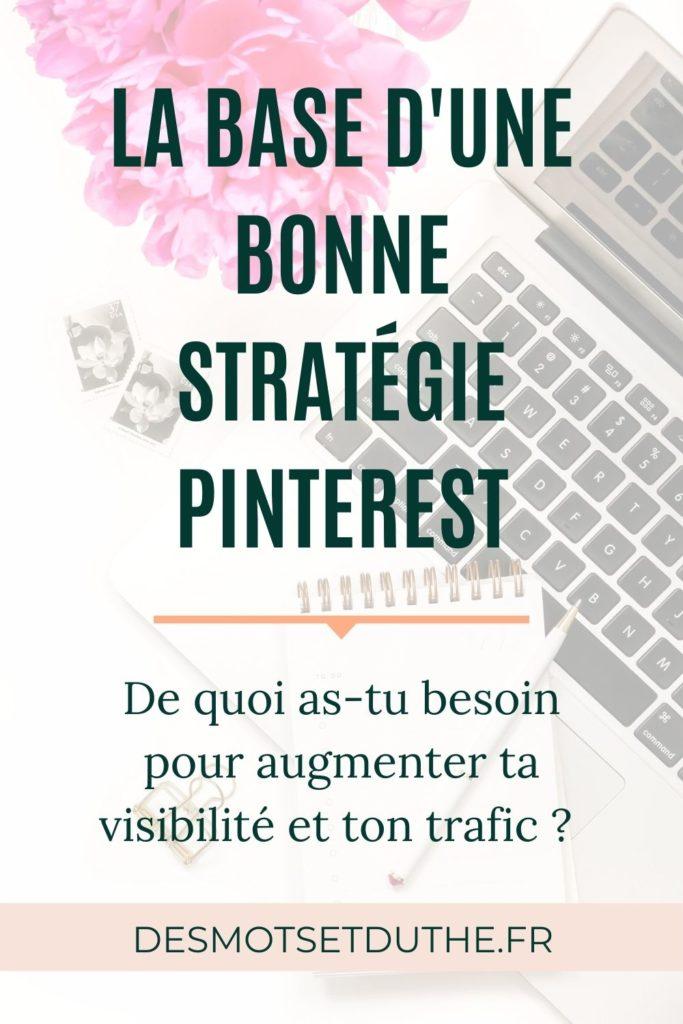 La base d'une bonne stratégie Pinterest