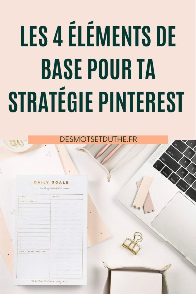 Les 4 éléments de base pour ta stratégie marketing Pinterest