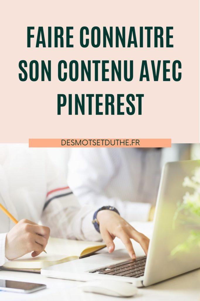 Faire connaitre son contenu de blog avec une stratégie Pinterest