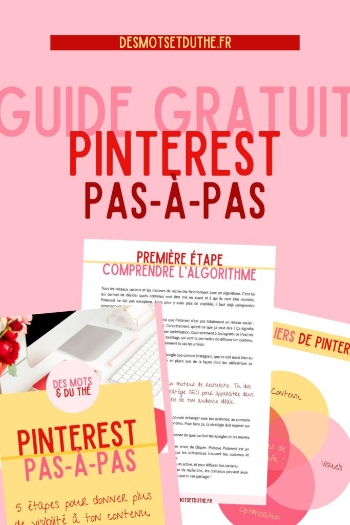 Visibilité Pinterest : le guide Pinterest pas-à-pas